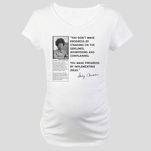 Shirley Chisholm Maternity T-Shirt