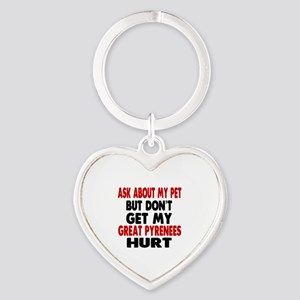 Don't Get My Great Pyrenees Dog Hur Heart Keychain