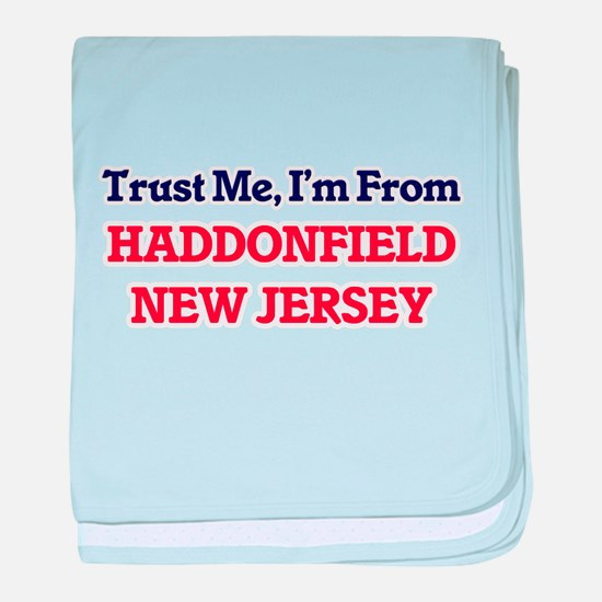 Trust Me, I'm from Haddonfield New Je baby blanket