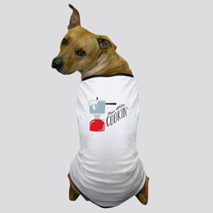 Were Cooking Dog T-Shirt