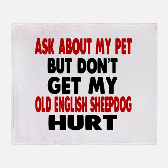 Don't Get My Old English Sheepdog Do Throw Blanket