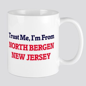 Trust Me, I'm from North Bergen New Jersey Mugs