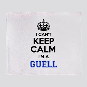 I can't keep calm Im GUELL Throw Blanket