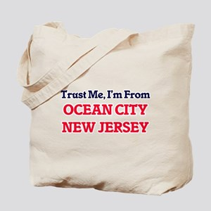 Trust Me, I'm from Ocean City New Jersey Tote Bag