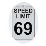 Speed Limit 69 Oval Ornament