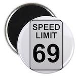 Speed Limit 69 Magnet