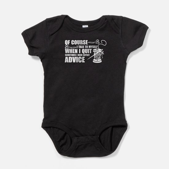 I Talk To My Self When I Quilt Baby Bodysuit