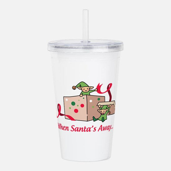 When Santas Away Acrylic Double-wall Tumbler