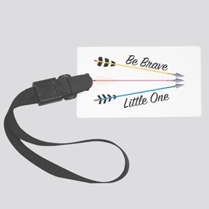 Be Brave Luggage Tag