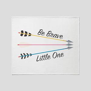Be Brave Throw Blanket