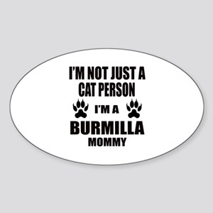 I'm a Burmilla Mommy Sticker (Oval)