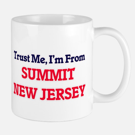 Trust Me, I'm from Summit New Jersey Mugs