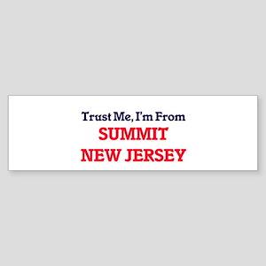 Trust Me, I'm from Summit New Jerse Bumper Sticker