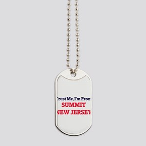 Trust Me, I'm from Summit New Jersey Dog Tags