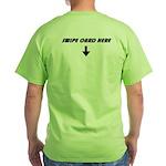 Swipe Card Here (Back) Green T-Shirt