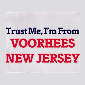 Trust Me, I'm from Voorhees New Jers Throw Blanket