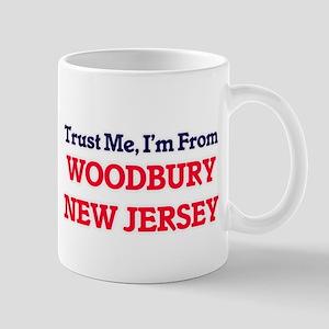 Trust Me, I'm from Woodbury New Jersey Mugs