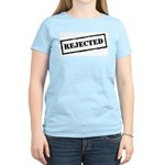 Rejected Women's Light T-Shirt