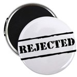 Rejected Magnet