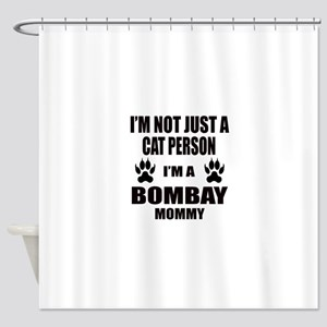 I'm a Bombay Mommy Shower Curtain