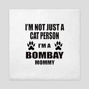 I'm a Bombay Mommy Queen Duvet