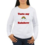 Taste My Rainbow Women's Long Sleeve T-Shirt