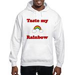 Taste My Rainbow Hooded Sweatshirt