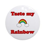 Taste My Rainbow Ornament (Round)