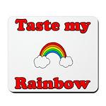 Taste My Rainbow Mousepad