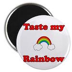 Taste My Rainbow Magnet