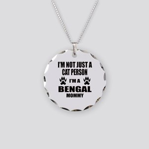 I'm a Bengal Mommy Necklace Circle Charm