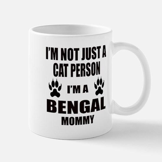 I'm a Bengal Mommy Mug