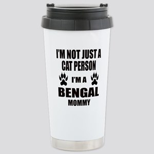 I'm a Bengal Mommy Stainless Steel Travel Mug