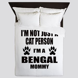 I'm a Bengal Mommy Queen Duvet