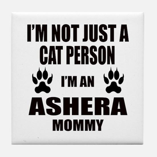 I'm an Ashera Mommy Tile Coaster