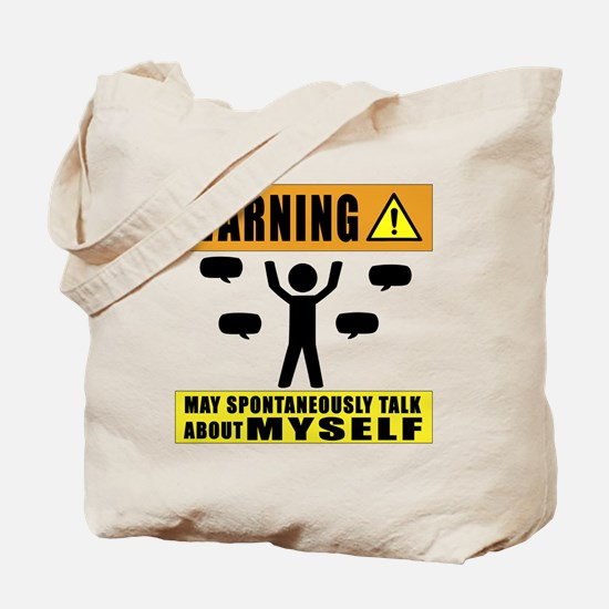 Warning May Spontaneously Talk About Myse Tote Bag