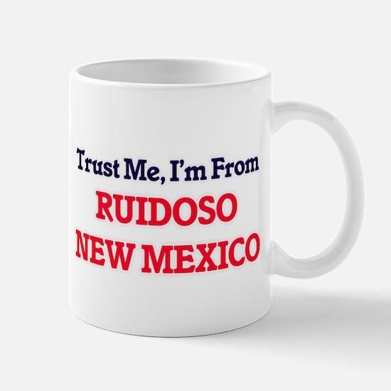 Trust Me, I'm from Ruidoso New Mexico Mugs