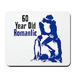 60 Year Old Romantic Mousepad
