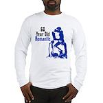 60 Year Old Romantic Long Sleeve T-Shirt