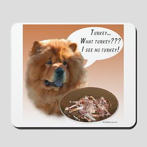 Chow Chow Turkey Mousepad