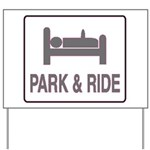 Park and Ride Yard Sign