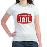 As Seen In Jail Jr. Ringer T-Shirt