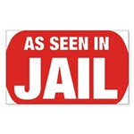 As Seen In Jail Rectangle Sticker