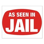 As Seen In Jail Small Poster