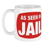 As Seen In Jail Mug