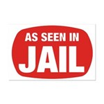 As Seen In Jail Mini Poster Print