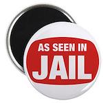 As Seen In Jail Magnet