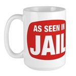 As Seen In Jail Large Mug