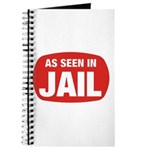As Seen In Jail Journal