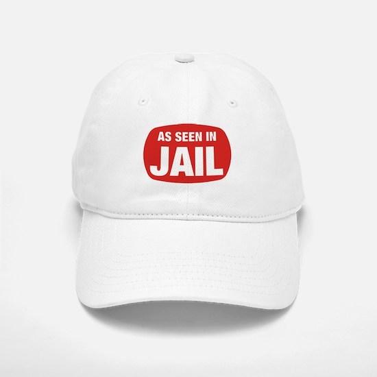 As Seen In Jail Baseball Baseball Cap